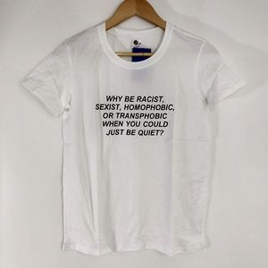 Just Be Quiet T-shirt White Small